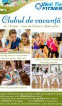 Clubul de vacanta Well Time Fitness – din 18 iunie
